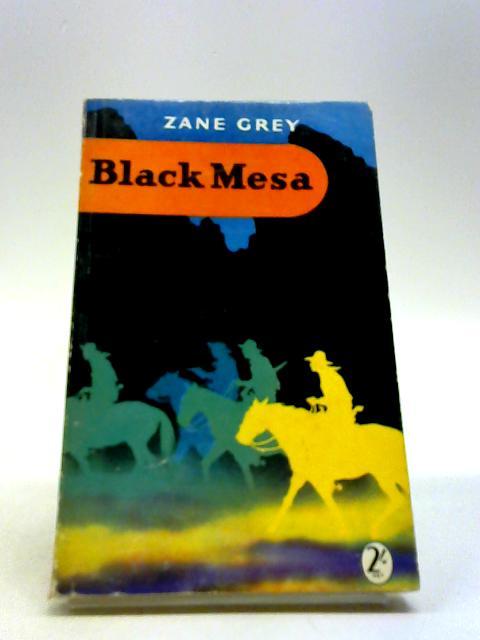 Black Mesa by Grey, Zane