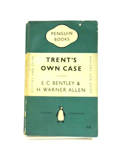 Trent's Own Case By E. C. Bentley