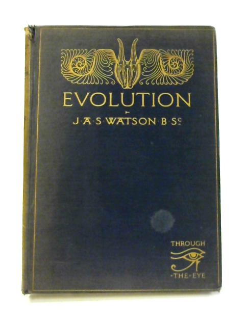 Evolution by J. A. S. Watson