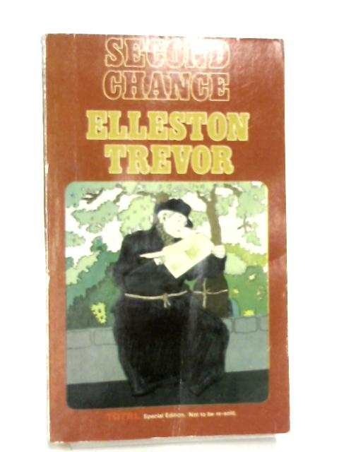 Second Chance by Elleston Trevor