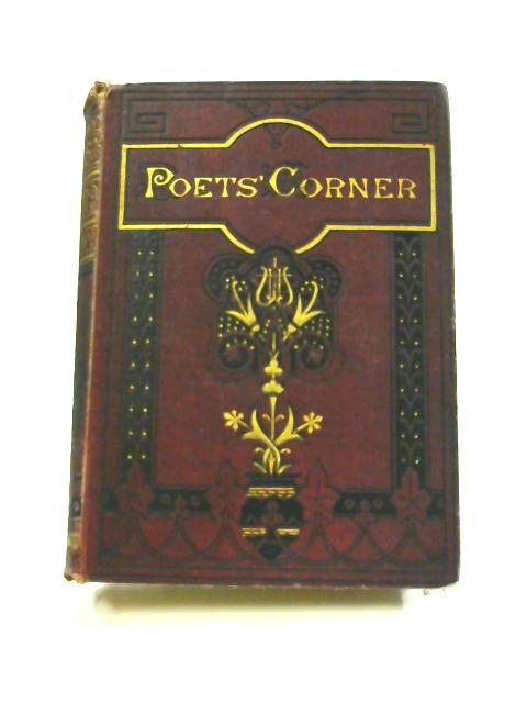 Poets' Corner: A Manual for Students in English Poetry by J. C. M. Bellew