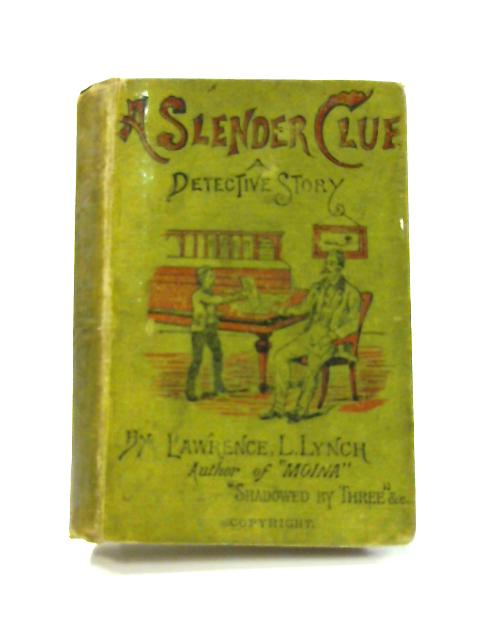 A Slender Clue by Lawrence Lynch