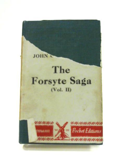 The Forsyte Saga: Volume II by John Galsworthy