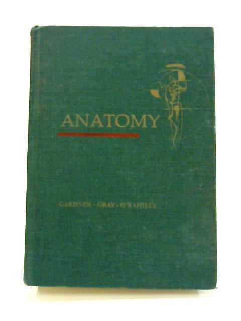 Anatomy: Regional Study of Human Structure by Ernest Gardner