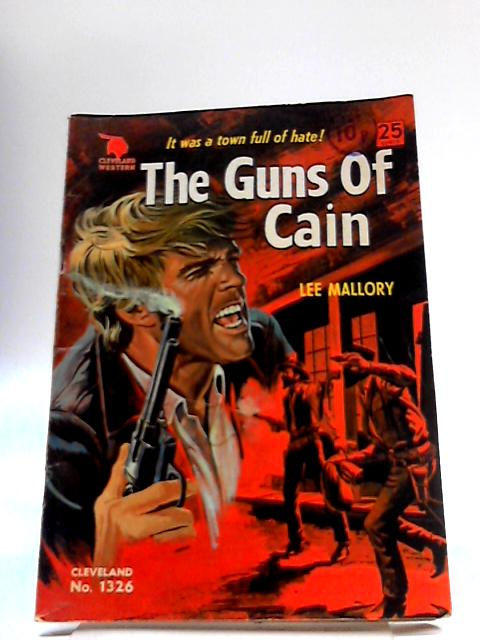 Cleveland western No. 1326: The Guns of Cain by Lee Mallory