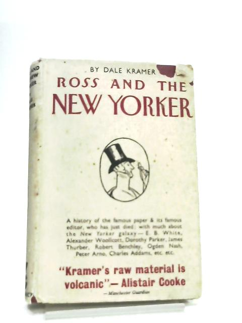 """Ross and the """"New Yorker by Dale Kramer"""