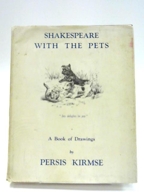 Shakespeare With The Pets by Kirmse