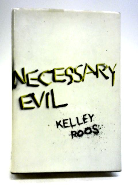 Necessary Evil by Roos, Kelley