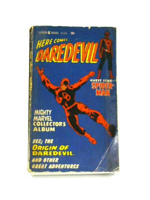 Here Comes...Daredevil by Stan Lee