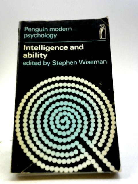 Intelligence and Ability by Wiseman, S (Ed)