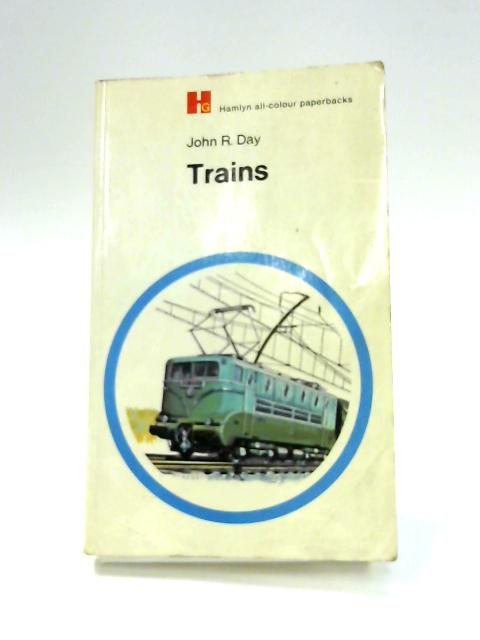 Trains by John R. Day