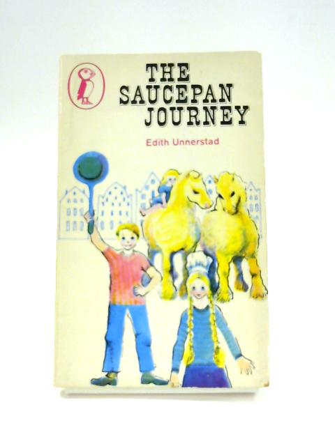 The Saucepan Journey by Edith Unnerstad