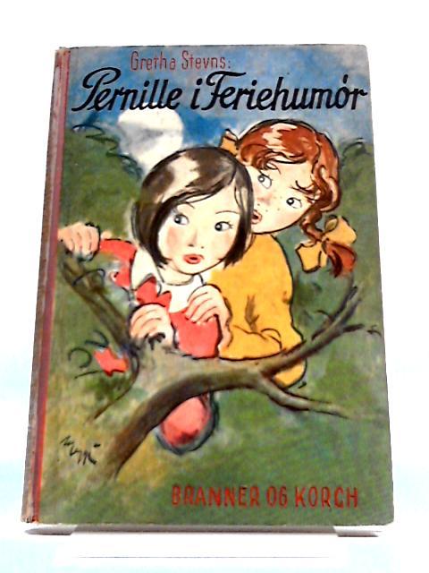 Pernille I Feriehumor by Gretha Stevns