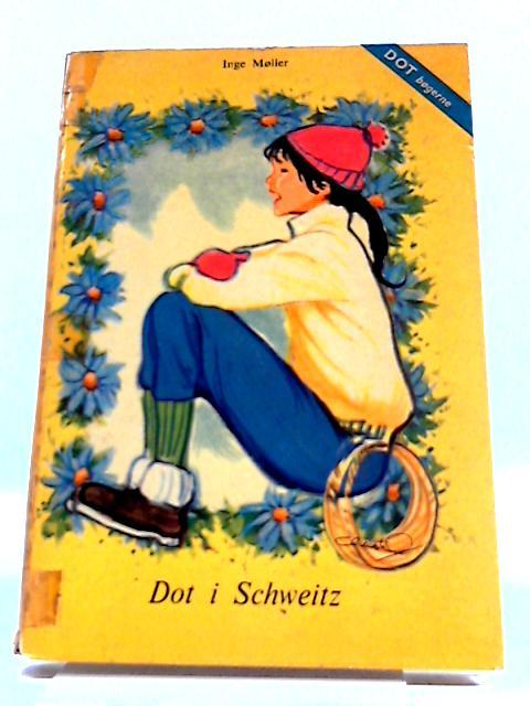 Dot I Schweiz by Inge Moller