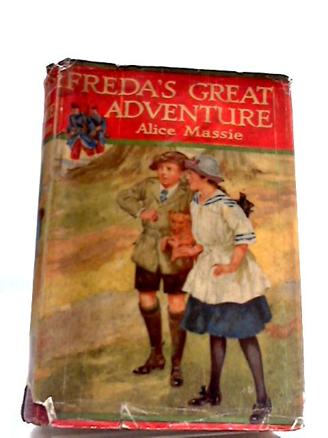 Freda's Great Adventure by Massie, Alice by Alice Massie