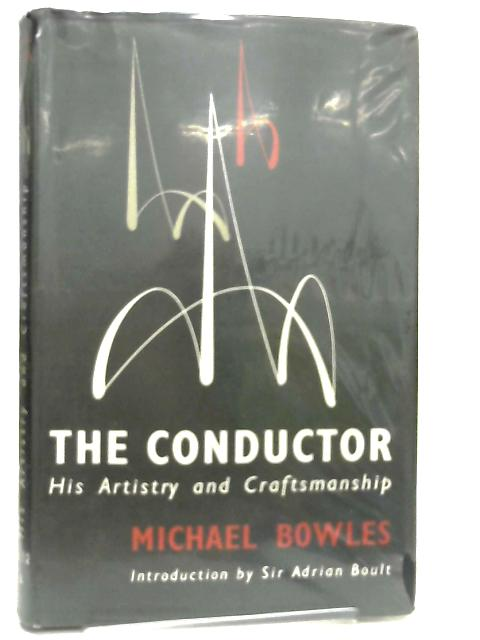 The Conductor by Michael Bowles