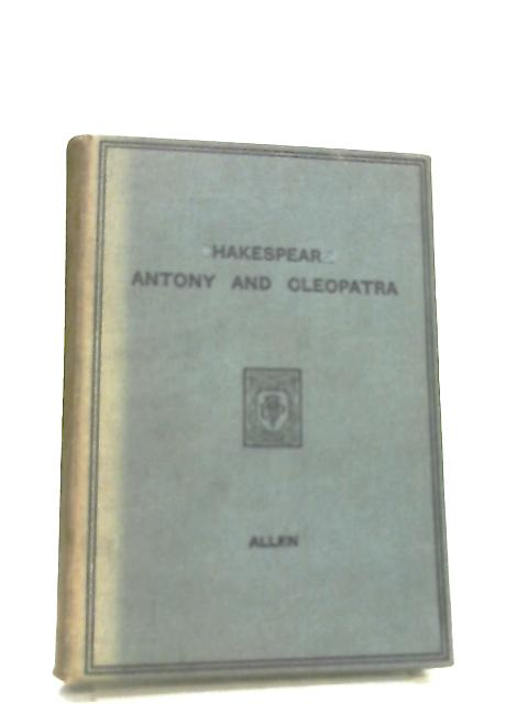 Shakespeare - Antony and Cleopatra by Frederick Allen