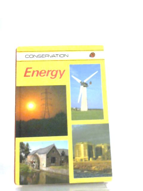 Energy (Conservation) by Nigel Dudley