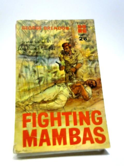 Fighting Mambas by Brendon, George
