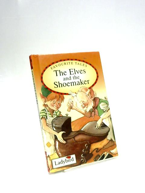 Elves and the Shoemaker by Jacob Grimm