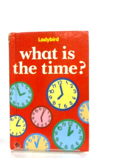 What is the Time? by Lynne Bradbury