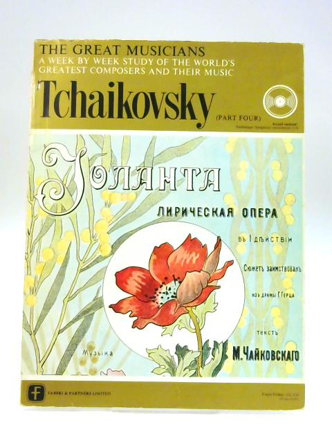 The Great Musicians Number 14: Tchaikovsky Part Four by Martin Cooper