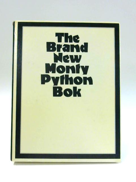 The Brand New Monty Python Bok by Unknown