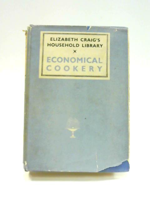 Economical Cookery by Elizabeth Craig