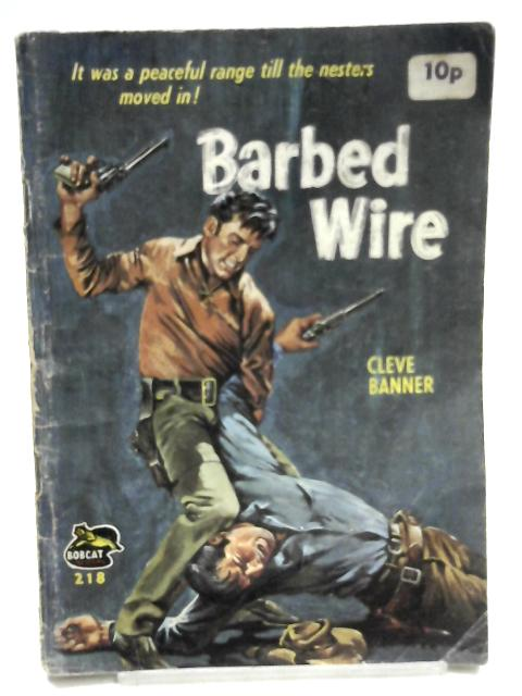 Bobcat Western No. 218 Barbed Wire by Cleve Banner