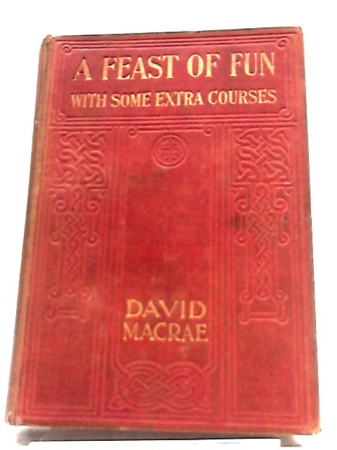 A Feast Of Fun: With Some Extra Courses By Macrae, David