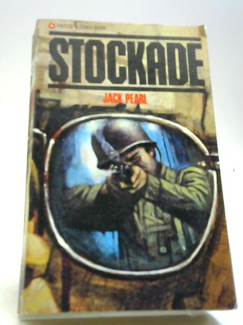Stockade (Corgi books) by Pearl, Jack