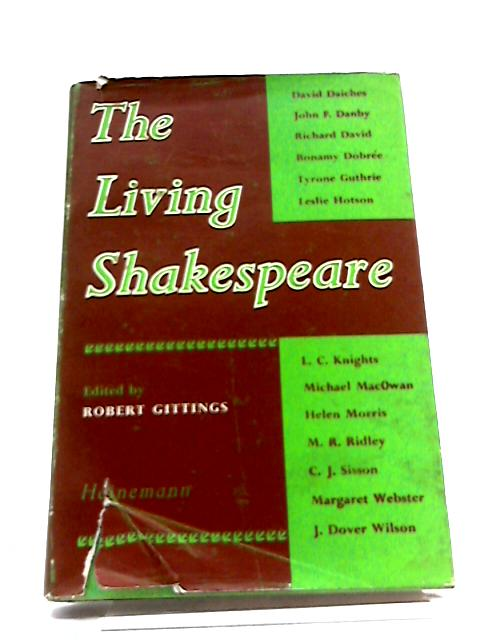 The Living Shakespeare by Robert Gittings