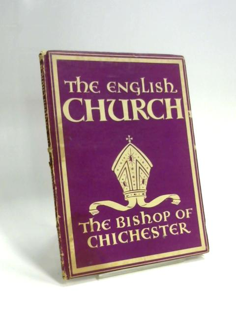 The English Church by G. K. A. Bell