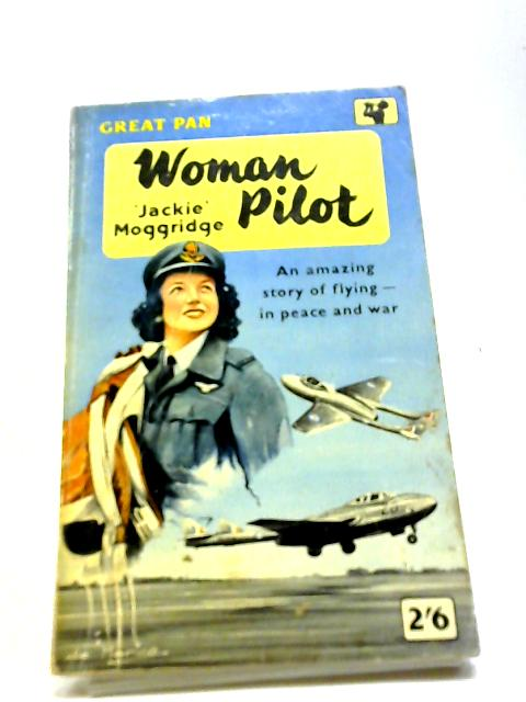 Woman Pilot by Moggridge, Jackie