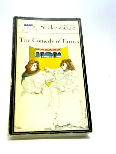 The Comedy of Errors (Shakespeare, Signet Classic) by William Shakespeare