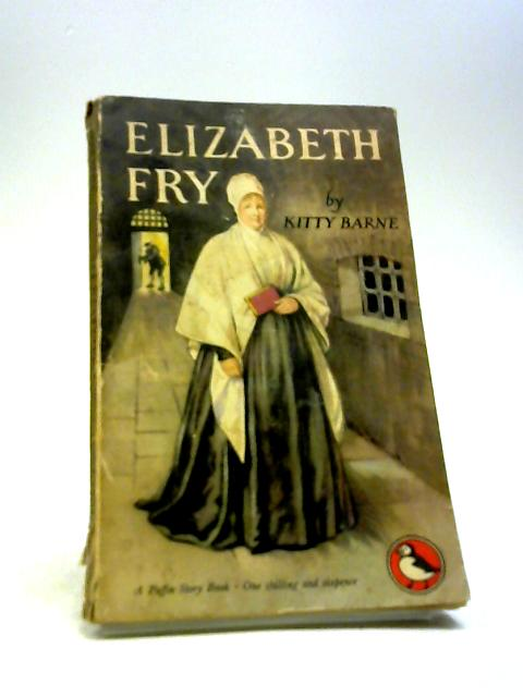 Elizabeth Fry by Barne, Kitty