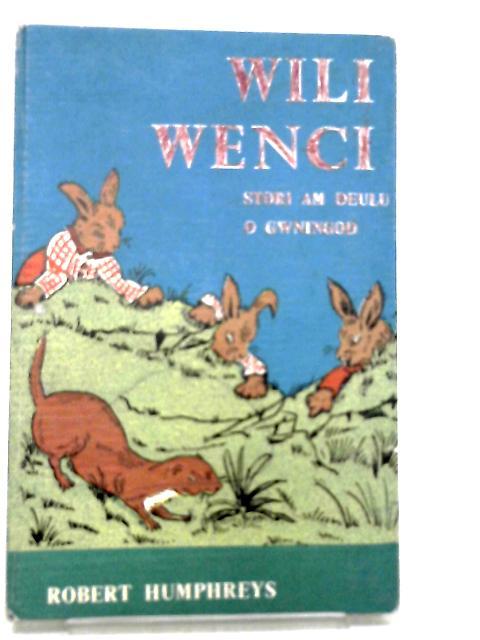 Wili Wenci by Humphreys, Robert