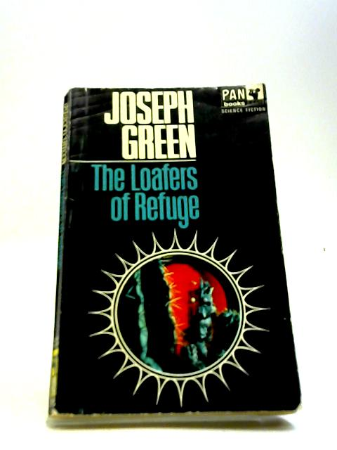 The Loafers Of Refuge by Green, Joseph