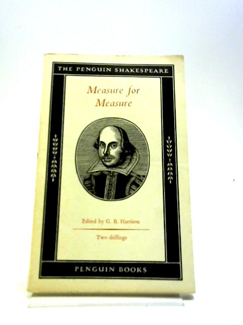 Measure For Measure by G. B. Harrison [ed]