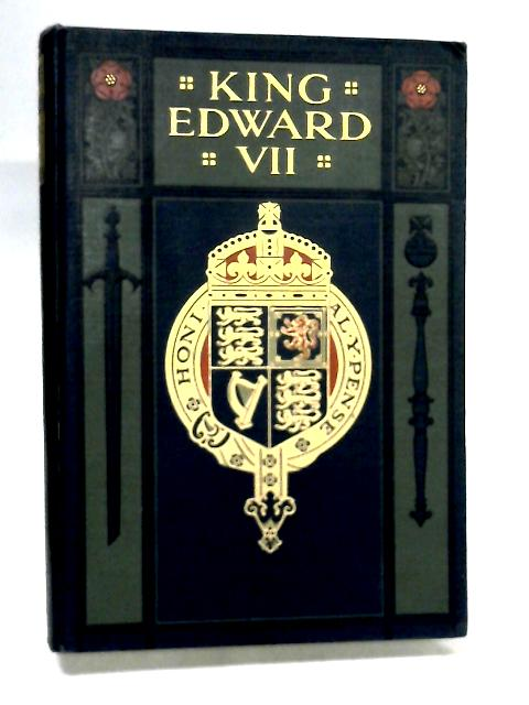 King Edward VII, Vol. I by Edgar Sanderson