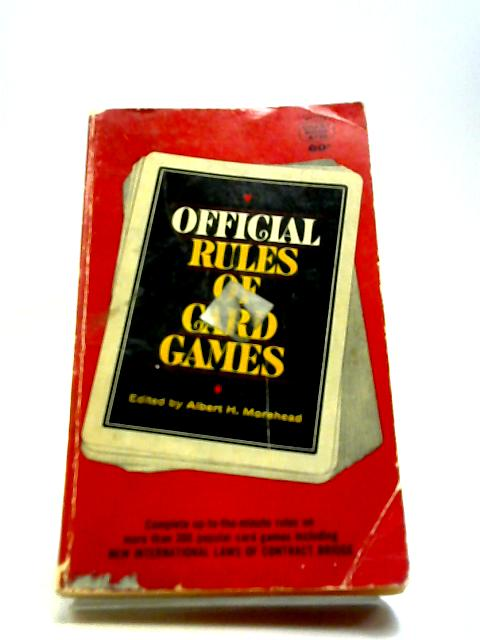 official rules of card games by Albert H. Morehead