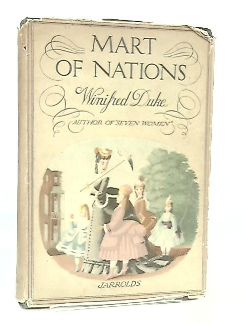 Mart of Nations By Winifred Duke