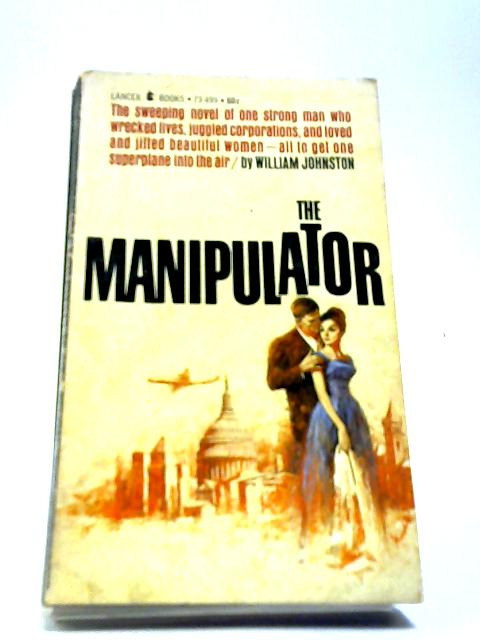 The Manipulator by William Johnston