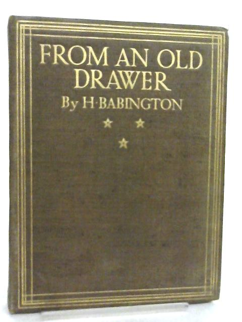 From an Old Drawer by H. Babington