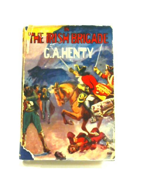 In the Irish Brigade by G. A. Henty