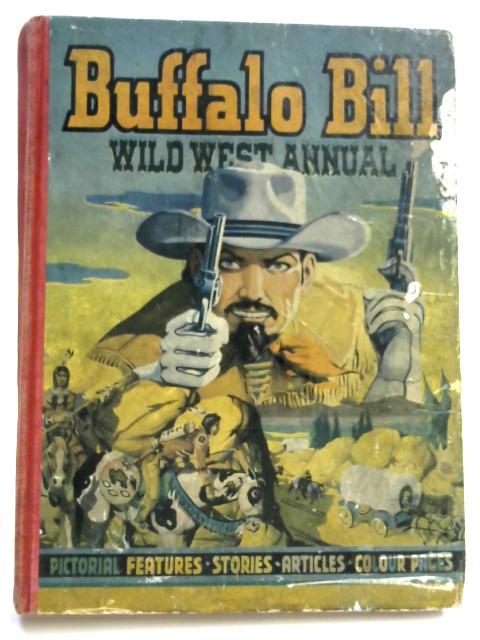 Buffalo Bill Wild West Annual 1951 by Arthur Groom