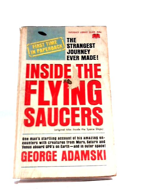 Inside the Flying Saucers by George Adamski