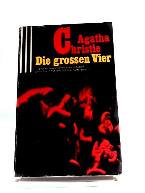 Die Grossed Vier by Agatha Christie