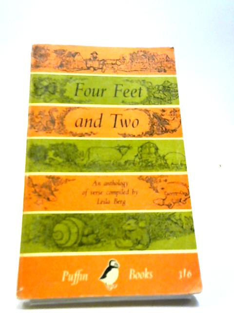 Four Feet and Two and Some with None. An Anthology of Verse. by Leila Berg.
