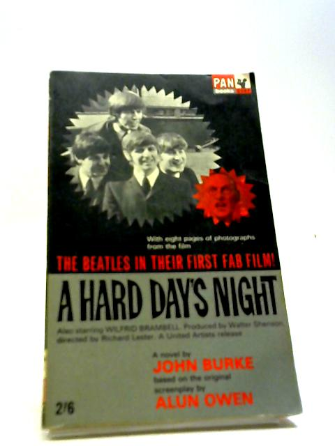 """The Beatles: A Hard Day""""s Night by Burke, John"""